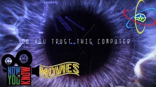 Do You Trust this Computer? - Now You Know Movies!