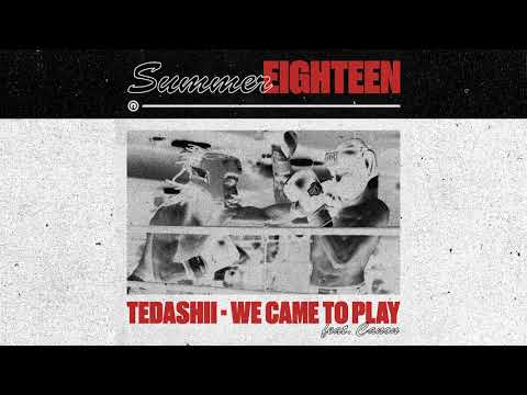 Tedashii - We Came to Play feat. Canon