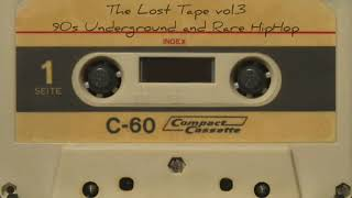 The Lost Tape 3 - 90s Underground and Rare HipHop (HD)