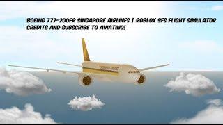 BOEING 777-200ER SINGAPORE AIRLINES | Roblox SFS Flugsimulator