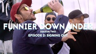 """Funnier Down Under, Season Two – """"Signing Out"""""""