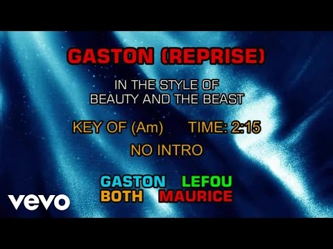 Ensemble - Beauty and the Beast - Gaston (Reprise) (Karaoke)