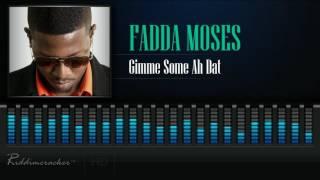 Fadda Moses Gimme Some Ah Dat Soca 2017 HD.mp3