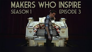 Nathan Avakian - Composer & Pipe Organist | MAKERS WHO INSPIRE