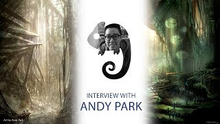Superhero movie concept artist. Andy Park interview