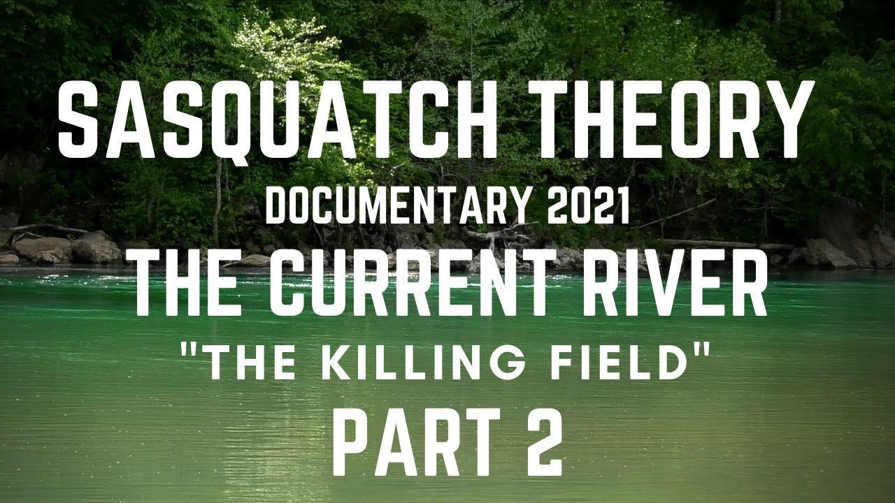 """Download   BIGFOOT DOCUMENTARY 2021   CAMPING IN SASQUATCH TERRITORY """"THE KILLING FIELD"""" (PART2!)"""