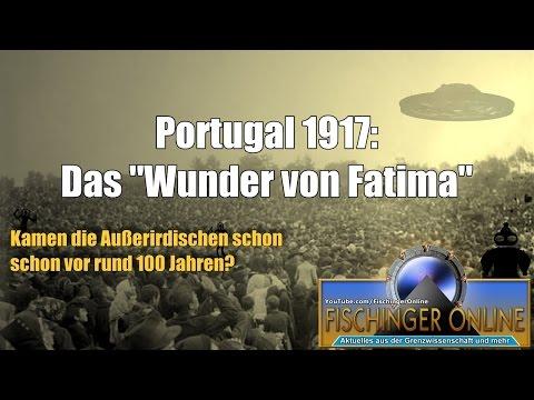 Portugal 1917: Die Wunder von Fatima  Kamen die Ancient Aliens schon vor 100 Jahren zurück?