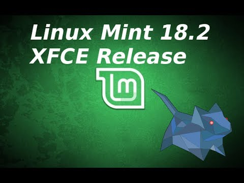 Linux Mint 18.2 XFCE Edition - Quick Review