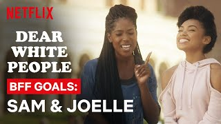 Sam and Joelle Are BFF Goals | Dear White People | Netflix