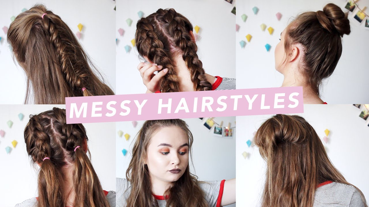 6 MESSY HAIRSTYLES for bad hair days •♢• - YouTube