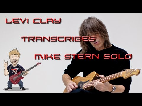 Levi Clay Transcription Challenge #1 - Mike Stern ii-V-I solo