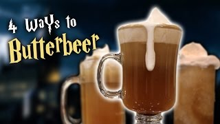 Repeat youtube video 4 WAYS TO BUTTERBEER