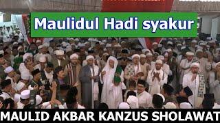 Maulidul Hadi Syakur + lirik   Az Zahir Babul Musthofa dan seluruh Hadroh Kanzus Sholawat