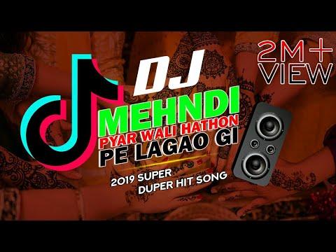 mehndi-pyar-wali-hathon-pe-lagao-gi-remix-||-tik-tok-viral-dance-mix-||dil-tod-ke-dj-sani-||-mp3