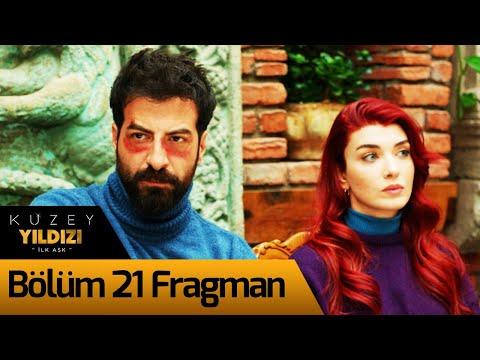 Kuzey Yıldızı İlk Aşk 21. Bölüm Fragman
