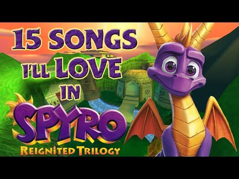 Spyro Reignited Trilogy - 15 songs I Can't Wait To Hear!