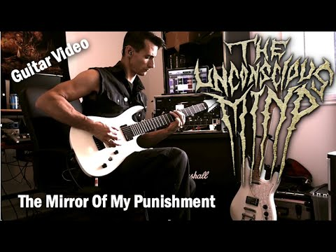 The Unconscious Mind - The Mirror Of My Punishment