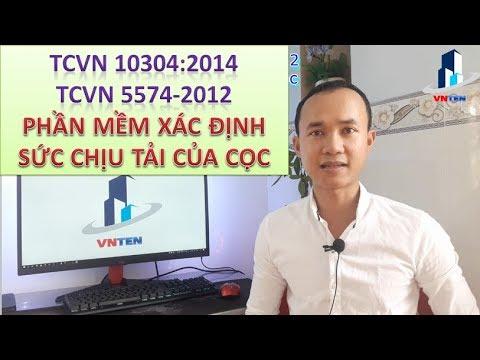 #1: Phần Mềm Tính Toán Sức Chịu Tải Móng Cọc Theo TCVN 10304 – 2014 và 5574-2012 | Vnten Engineer Ho