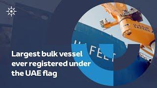 M/V HAFEET - the largest bulk commercial vessel ever registered under the UAE flag