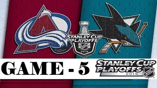 Colorado Avalanche Vs San Jose Sharks  Second Round  Game 5  Stanley Cup 2019  Обзор