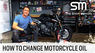How to Change Motorcycle Oil in Under 20 Minutes | The Shop Manual