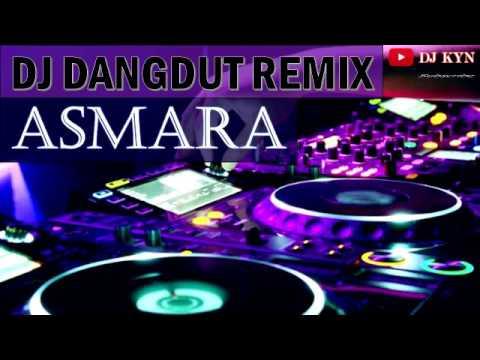DJ Dangdut Remix Asmara Keren Abis