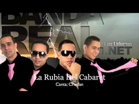 Banda Real Music - La Rubia Del Cabaret