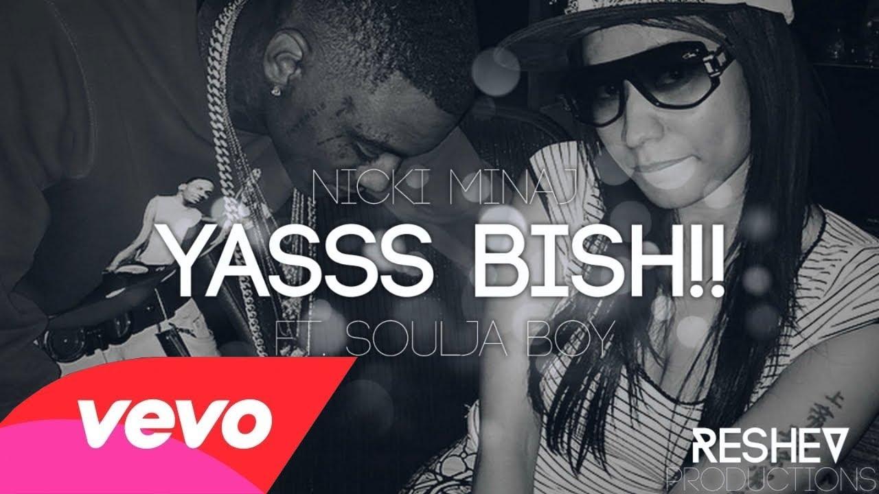 yasss bish sign - photo #36