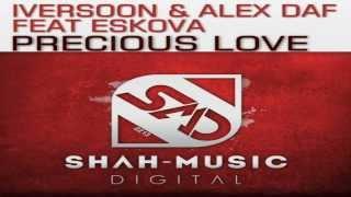 Iversoon & Alex Daf feat. Eskova Precious Love (Quantum & Orbion Acoustic Mix)