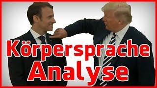 Donald Trump & Emmanuel Macron Körpersprache Analyse