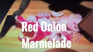 Carmelized Onions Red Onion Jam Recipe Garlic Marmalade Canning