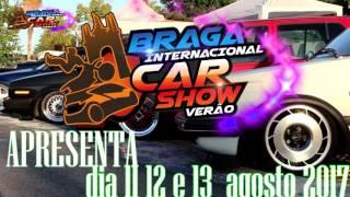 Braga Car Show 2017 (oficial video)