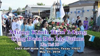 Cuoc cung Nghinh Duc Me Cong Doan Fatima Lan Thu 36 -Houston Texas