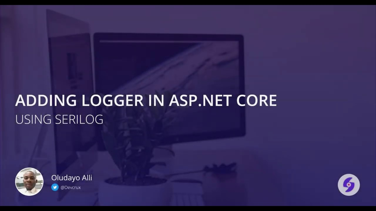 Add Logger to your Asp.Net Core Web Application using Serilog