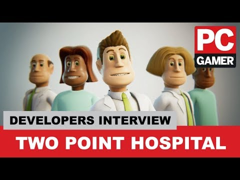 Two Point Hospital - PC Gamer Weekender 2018 Live Stream