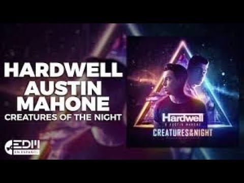 Hardwell feat. Austin Mahone - Creatures of the Night ( KLTURE Progressive House Remix )