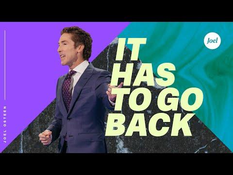 It Has To Go Back | Joel Osteen