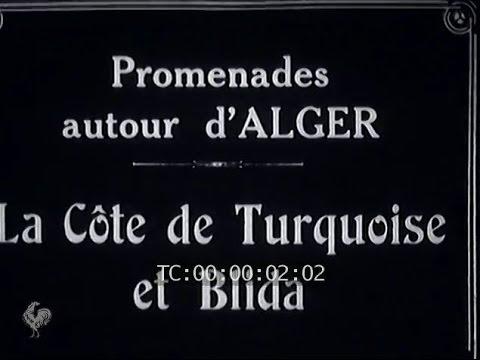 Côte de Turquoise et Blida (1930)