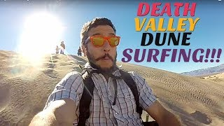 DUNE SURFING IN DEATH VALLEY!!! (#TBT TRAVEL VLOG)