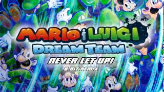 Mario & Luigi Dream Team: Never Let Up! 8 Bit Remix