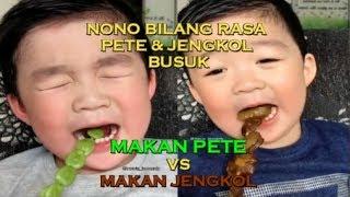 Raksi Nono pertama kali Makan Pete & Jengkol !!!!😂😂😂 Kata nono rasanya B*suk😱😱😱