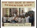 """""""EU SEI QUE O MEU REDENTOR VIVE"""" - Cantata de Páscoa - CORO JOVEM IP UNIDA"""