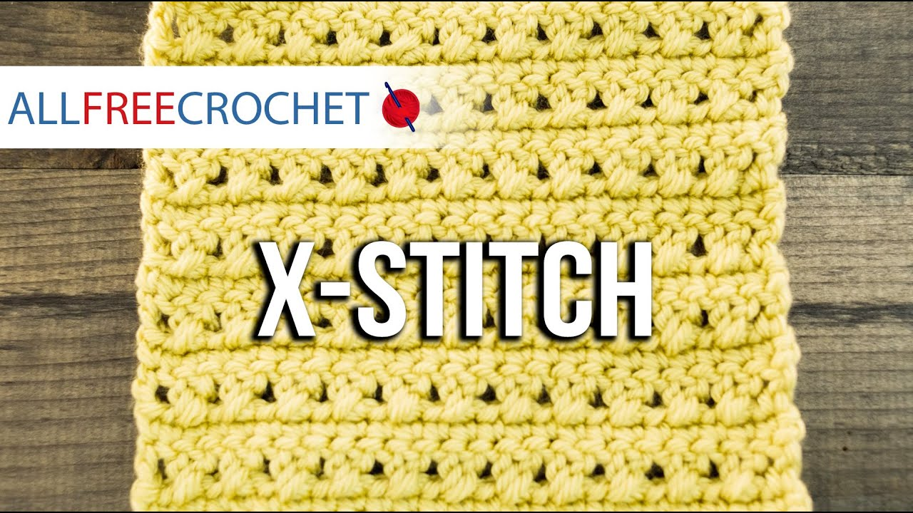Crochet The X Crochet Stitch Youtube