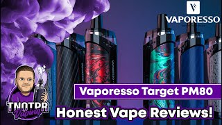 Honest Review! Vaporesso Taŗget PM80 (Pod/ Device)