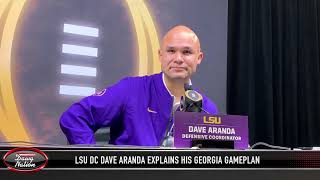 LSU DC Dave Aranda explains his defensive game plan against Georgia