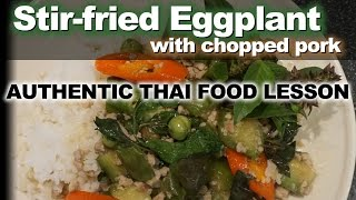 Thai Stir-fried Eggplant with Chopped Pork - Authentic Thai Recipe -  ผัดมะเขือยาวหมูสับ