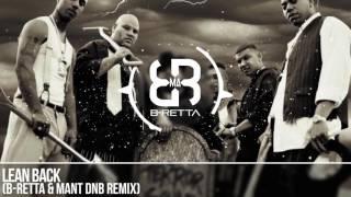 TERROR SQUAD Lean Back B Retta MAnt DnB Remix