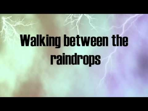 Between The Raindrops Lyrics Lifehouse ft. Natasha Bedingfield
