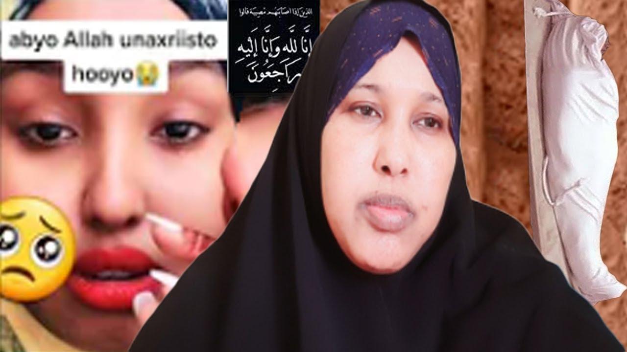 Download Alla yaa Raxma innaa Lillaahi wa inna ileyhi raajicuun samiixa khaliil Hooyaded mowtul faj,a