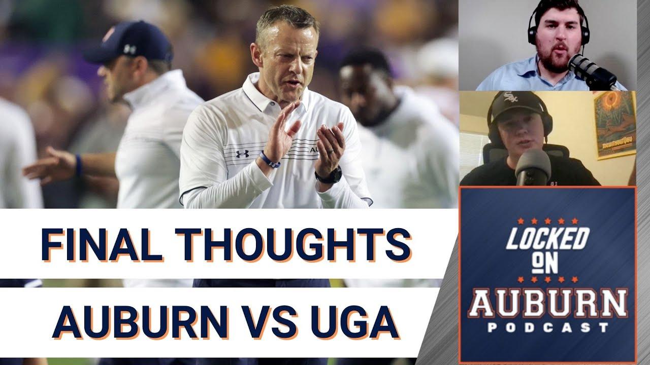 Final Thoughts as Auburn Hosts Georgia